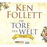 Die Tore der Welt: Hörspiel WDR. (Lübbe Audio)