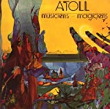 Musiciens-Magiciens by Atoll