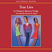 True Lies | [Margaret Johnson-Hodge]