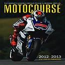 Motocourse Annual 2012: The World's Leading Grand Prix & Superbike Annual