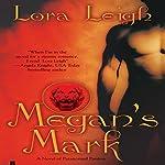 Megan's Mark: The Breeds | Lora Leigh