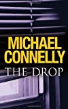 The Drop by Connelly, Michael (2011)