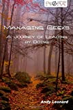 img - for By Andy Leonard Managing Geeks - A Journey of Leading by Doing [Paperback] book / textbook / text book