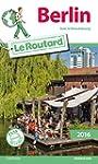 Guide du Routard Berlin 2016: Avec le...
