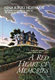 A Red Heart of Memories (0441007686) by Hoffman, Nina Kiriki