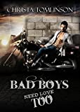 Bad Boys Need Love Too (English Edition)