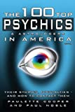 img - for The 100 Top Psychics and Astrologers in America 2014 (Paperback) - Common book / textbook / text book