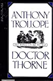 Doctor Thorne (Barsetshire Novels) (0195208129) by Trollope, Anthony