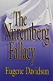 The Nuremberg Fallacy