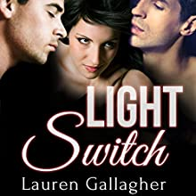 Light Switch Audiobook by Lauren Gallagher Narrated by Charlee Prescott