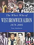 The Who's Who of West Bromwich Albion