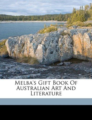 Melba's gift book of Australian art and literature