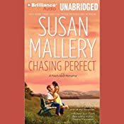 Chasing Perfect: A Fool's Gold Romance, Book 1 | [Susan Mallery]