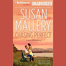 Chasing Perfect: A Fool's Gold Romance, Book 1 (       UNABRIDGED) by Susan Mallery Narrated by Tanya Eby