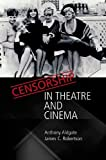 Censorship in Theatre and Cinema (0748619615) by Aldgate, Anthony