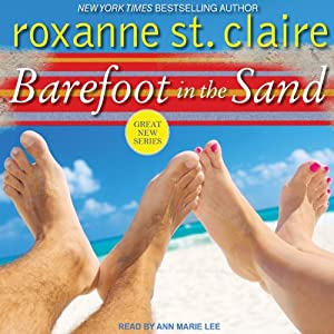 Barefoot in the Sand: Barefoot Bay Series #1 | [Roxanne St. Claire]