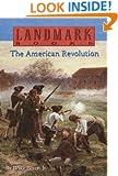 The American Revolution (Landmark Books)