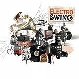 echange, troc Compilation - Electro Swing