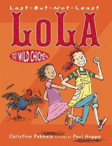 Last-But-Not-Least Lola and the Wild Chicken (Last Chicken compare prices)