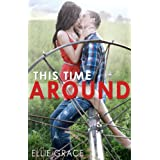 This Time Around ~ Ellie Grace