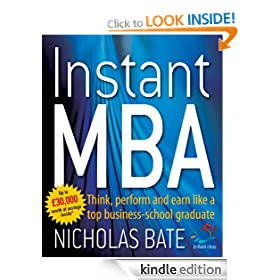 Instant MBA: Think, Perform and Earn Like a Top Business School Graduate (52 Brilliant Ideas)