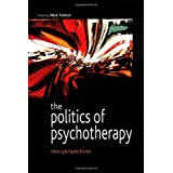 The Politics of Psychotherapy: New Perspectivesby Nick Totton