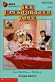 Get Well Soon, Mallory! (Baby-Sitters Club, 69) (0590470078) by Martin, Ann M.