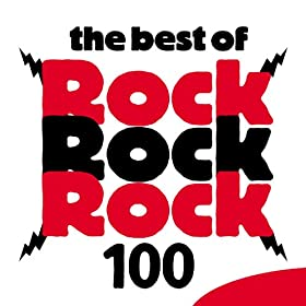 The Best of Rock Rock Rock 100