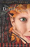 The Secret of the Dread Forest (The Faire Folk Saga)