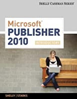 Microsoft Publisher 2010: Introductory