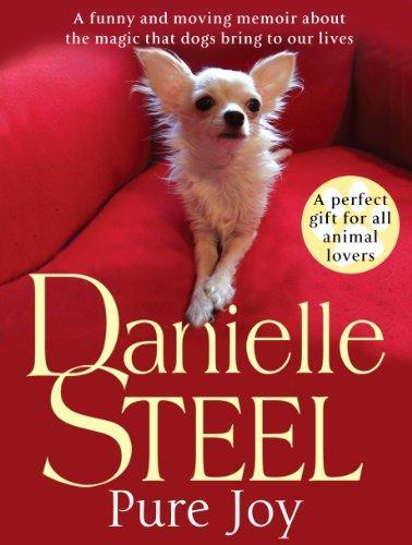 By Danielle Steel - Pure Joy: The Dogs We Love (9/29/13) (Pure Joy Danielle Steel compare prices)