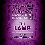 The Lamp: An Agatha Christie Short Story | Agatha Christie