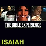 Isaiah: The Bible Experience | Inspired By Media Group
