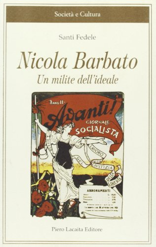 Nicola Barbato. Un milite dell'ideale