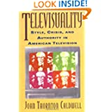 Televisuality (Communications, Media, and Culture Series)