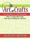 The Big Book of Craft Interviews