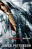 Nevermore: The Final Maximum Ride Adventure (Book 8)
