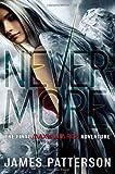 James Patterson Nevermore (Maximum Ride)