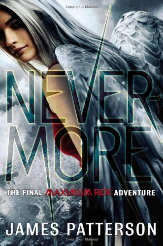 Cover of Nevermore: The Final Maximum Ride Adventure (Book 8)