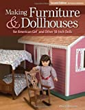 img - for By Dennis Simmons Making Furniture & Dollhouses for American Girl and Other 18-Inch Dolls (2nd Revised, Expanded ed.) [Paperback] book / textbook / text book