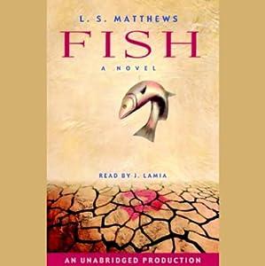 Fish | [L.S. Matthews]