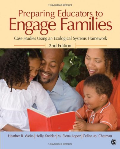 Preparing Educators to Engage Families: Case Studies...