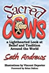 Sacred Cows: A Lighthearted Look at B...