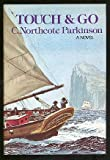 Touch and Go (0395255929) by C. Northcote Parkinson