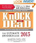 Knock 'em Dead 2013: The Ultimate Job...