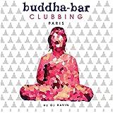 Buddha Bar Clubbing by Ravin