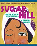 img - for Sugar Hill: Harlem's Historic Neighborhood book / textbook / text book