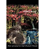 img - for [ JAYA AND MINA: NEW GROUND IN OAK BRANCH WOODS ] By Shriner, Kimberly ( Author) 2004 [ Paperback ] book / textbook / text book