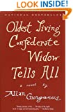 Oldest Living Confederate Widow Tells All: A Novel (Vintage Contemporaries)