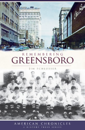 Remembering Greensboro (NC) (American Chronicles (History Press))